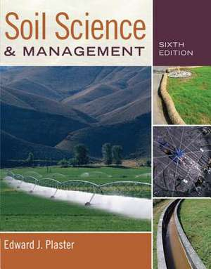 Soil Science and Management, Soft Cover de Edward Plaster
