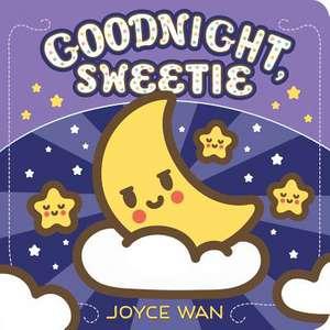 Good Night, Sweetie de Joyce Wan