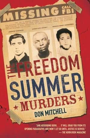 The Freedom Summer Murders de Don Mitchell