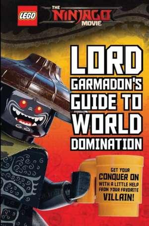 Garmadon's Guide to World Domination