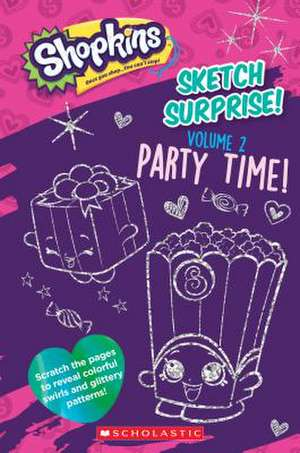 Sketch Surprise! Volume 2 de Scholastic