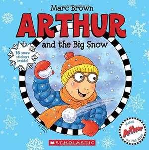 Arthur and the Big Snow de Marc Brown