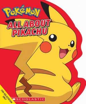 All about Pikachu de Simcha Whitehill