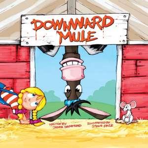 Downward Mule de Jenna Hammond