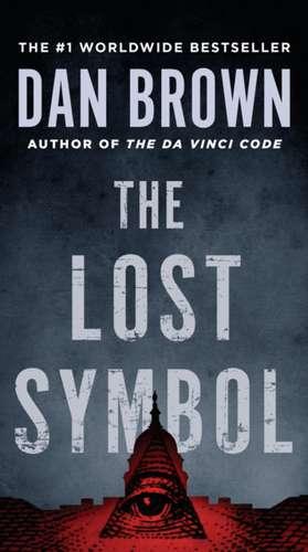 Lost Symbol:  Religion, Politics, and the Modern West de Dan Brown