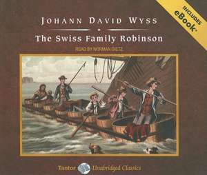 The Swiss Family Robinson de Johann David Wyss