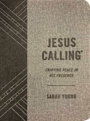 Jesus Calling (Textured Gray Leathersoft): Enjoying Peace in His Presence (with Full Scriptures) de Sarah Young
