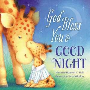God Bless You and Good Night de Hannah Hall