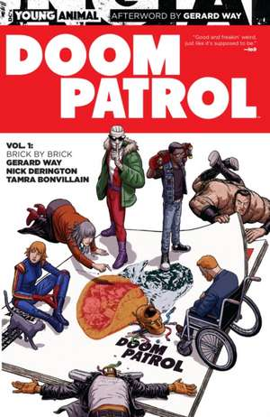 Doom Patrol Vol. 1 de Gerard Way