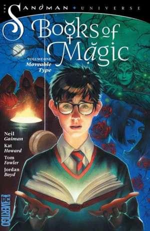 Books of Magic Volume 1: Moveable Type de Kat Howard
