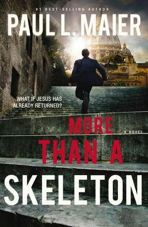 More than a Skeleton de Paul L. Maier