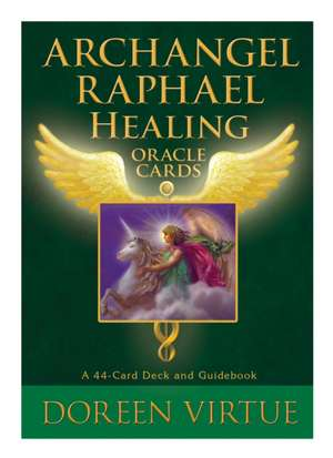Archangel Raphael Healing Oracle Cards:  A 44-Card Deck and Guidebook de Doreen Virtue