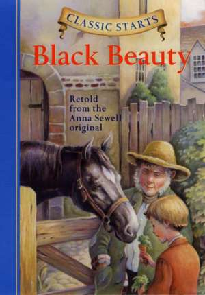 Classic Starts(tm) Black Beauty de Anna Sewell