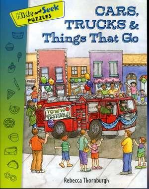 Cars, Trucks & Things That Go