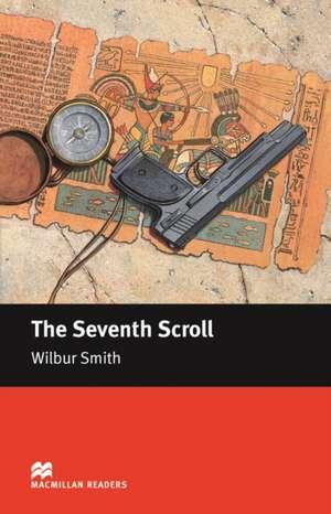 Macmillan Readers Seventh Scroll Intermediate Reader de Wilbur Smith
