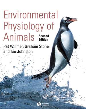 Environmental Physiology of Animals de Pat Willmer