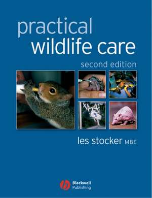Practical Wildlife Care de Les Stocker