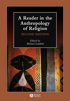 A Reader in the Anthropology of Religion