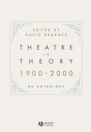 Theatre in Theory 1900–2000