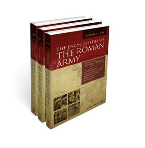 The Encyclopedia of the Roman Army