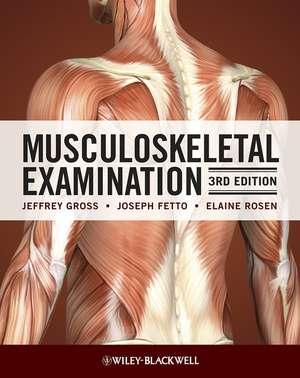 MUSCULOSKELETAL EXAM 3/E