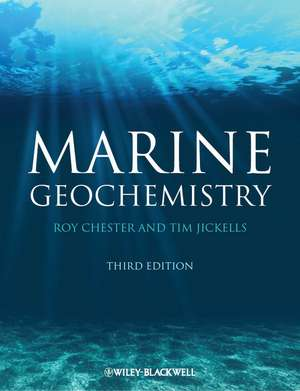 Marine Geochemistry de Roy Chester