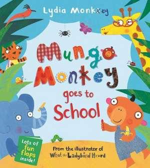 Mungo Monkey Goes to School