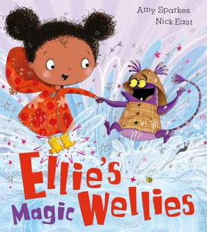 Ellie's Magic Wellies de Amy Sparkes