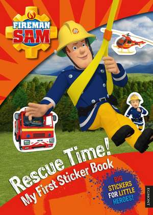 Fireman Sam Rescue Time! My First Sticker Book