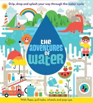 Adventures of Water
