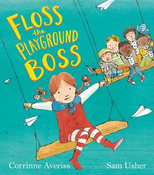 Floss the Playground Boss de Corrinne Averiss