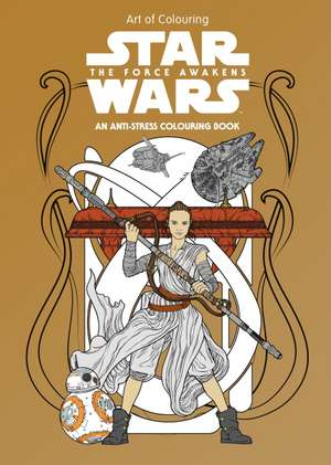 Star Wars: The Force Awakens: Art Therapy Colouring Book