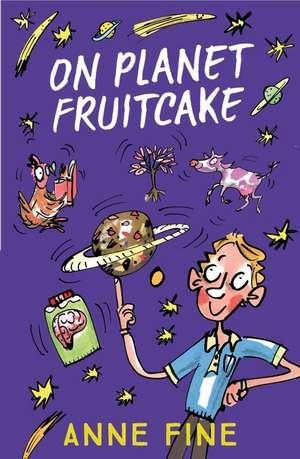 On Planet Fruitcake de Anne Fine