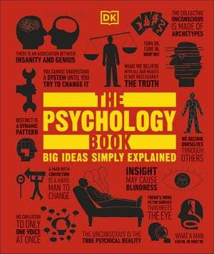The Psychology Book: Big Ideas Simply Explained de DK