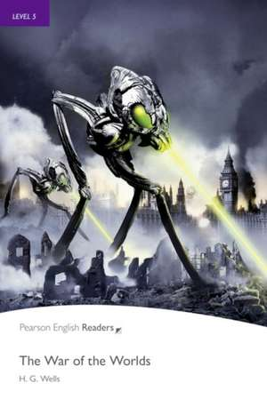 War of the Worlds, The, Level 5, Penguin Readers:  Achieving the Minimum Core de H. G. Wells