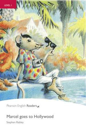 Penguin Readers Level 1 Marcel goes to Hollywood de Stephen Rabley