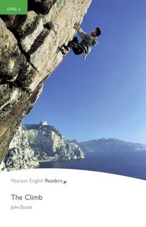 Penguin Readers Level 3 The Climb de John Escott