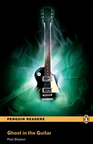 Ghost in the Guitar:  Curse of the Black Pearl, Level 2, Penguin Readers de Paul Shipton