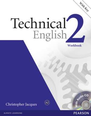 Technical English 2 Workbook [With CD (Audio)]