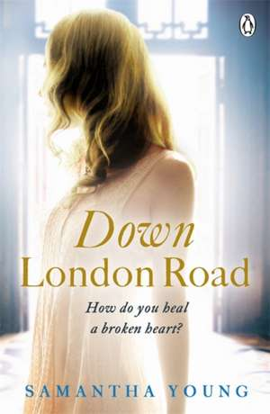 Down London Road de Samantha Young