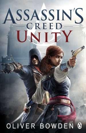 Assassin's Creed Unity de Oliver Bowden