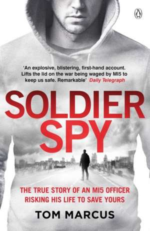 Soldier Spy de Tom Marcus
