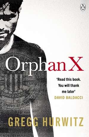 Orphan X de Gregg Hurwitz