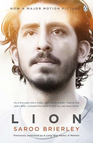 Lion: A Long Way Home de Saroo Brierley