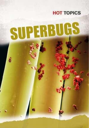 DiConsiglio, J: Superbugs