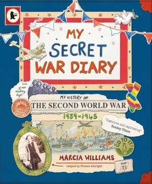 My Secret War Diary, by Flossie Albright de Marcia Williams