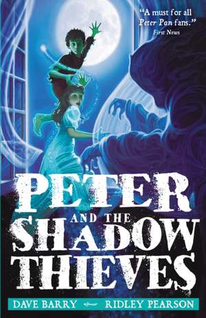 Peter and the Shadow Thieves de Dave Barry