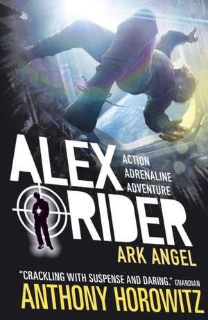 Alex Rider 06: Ark Angel. 15th Anniversary Edition
