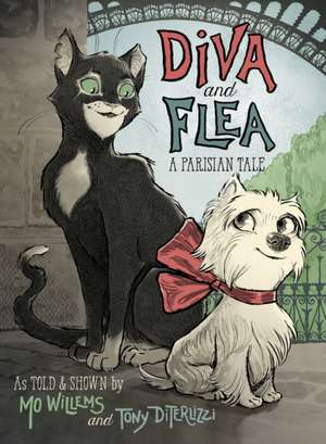 Diva and Flea: A Parisian Tale de Mo Willems
