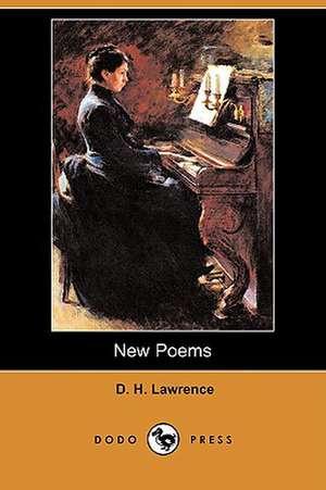 New Poems (Dodo Press) de D. H. Lawrence